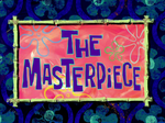 The Masterpiece title card