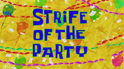 Strife of the Party