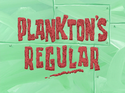 Plankton's Regular title card
