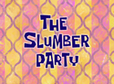 The Slumber Party title card
