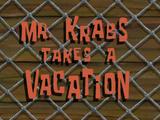 Мистер Крабс берёт отпуск