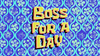 Boss for a Day