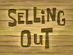 Selling Out title card