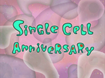 Single Cell Anniversary title card