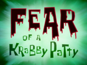 Fear of a Krabby Patty title card