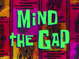 Mind the Gap/gallery