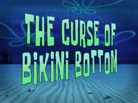The Curse of Bikini Bottom title card