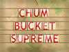 Chum Bucket Supreme title card