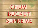 Chum Bucket Supreme title card