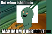 Maximum OverGrounding