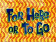 For Here or to Go