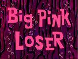Большой розовый неудачник