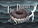 The Donut of Shame title card