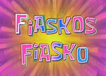 168b. Fiaskos Fiasko