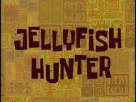 Jelltfish hunter