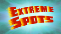 Extreme Spots title card
