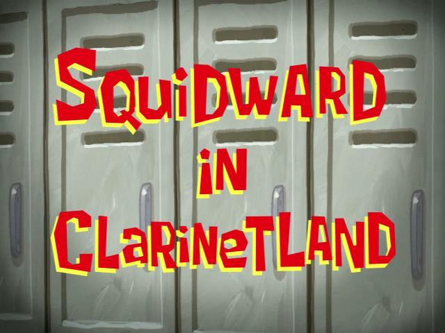 File:Squidward in Clarinetland.jpg