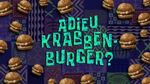 200. Adieu, Krabbenburger