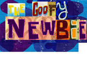 The Goofy Newbie
