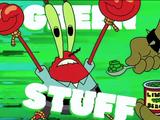 Green Stuff Rap/transcript