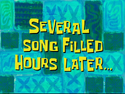Several Song Filled Hours Later...
