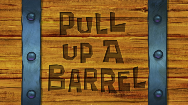 File:Pull Up a Barrel.png