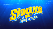 The SpongeBob Movie Sponge on the Run Trailer Title Card