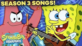 EVERY SpongeBob SquarePants Season 3 Song! 🔥 ft