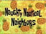 SpongeBob SquarePants (karakter)/galeri/Naughty Nautical Neighbors