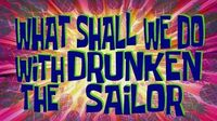 SpongeBob Music What Shall We Do with the Drunken Sailor-0