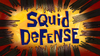 Squid Defense title card