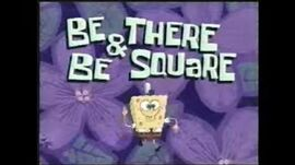 Old Spongebob Promo-Be There And Be Square