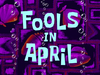 Fools in April title card
