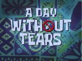 День без слёз