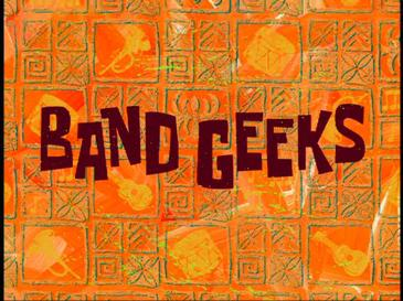 band geeks encyclopedia spongebobia fandom powered by wikia