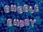 02x03b.Баббл Бадди