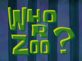 Who R Zoo?