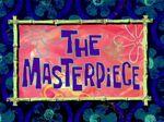 The Masterpiece