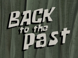 Back to the Past title card