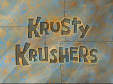 Krusty Krushers