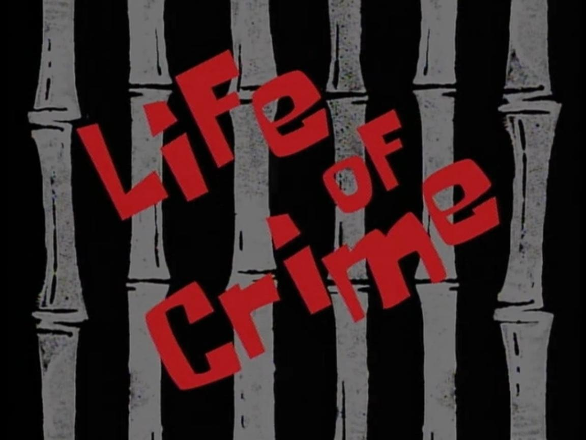 life of crime encyclopedia spongebobia fandom powered