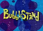 Bubblestand title card