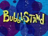 Bubblestand/transcript