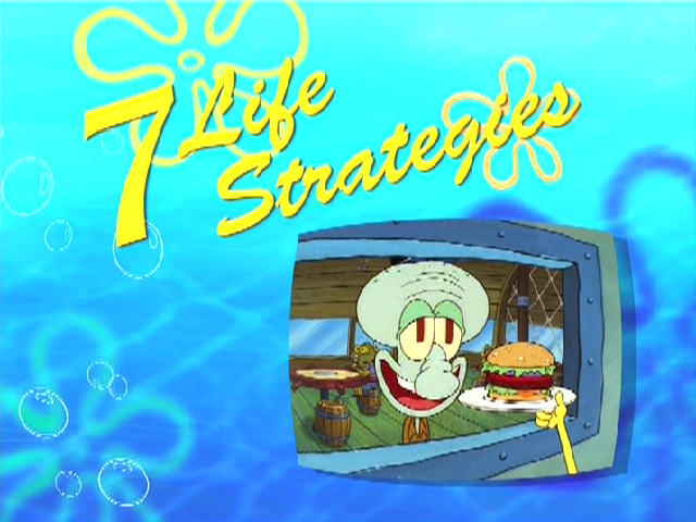 File:Bikini Bottom's 7 Life Strategies.png