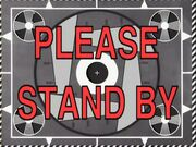Please standby