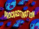 Procrastination title card