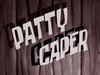 Patty Caper title card