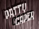 Patty Caper title card