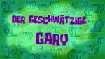 Der geschwätzige Gary