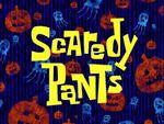 Scaredy Pants High Quality